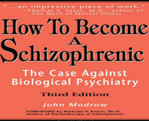 How Become a Schizophrenic Book